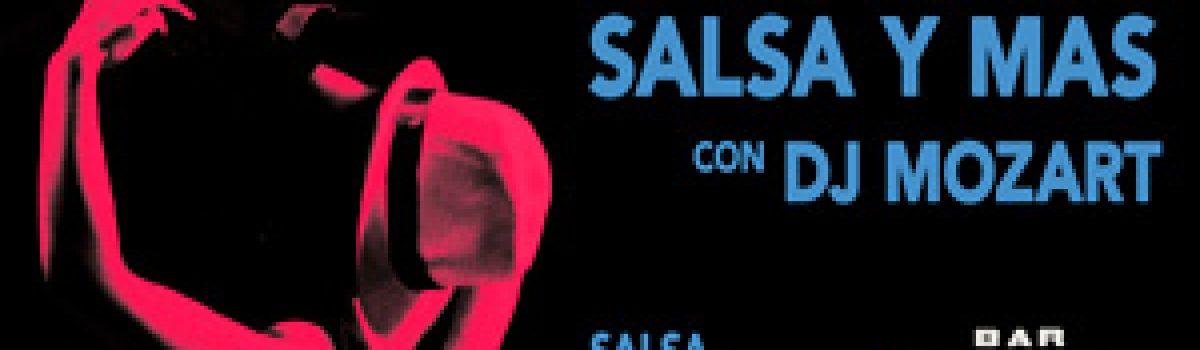 SALSA Y MAS con DJ MOZART