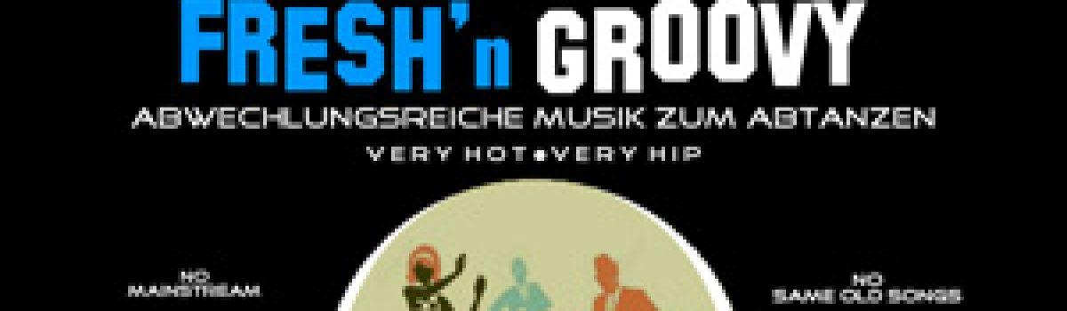 ABGESAGT: FRESH'n GROOVY by DJ SOULDANCER